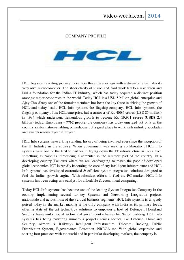 Video-world.com 2014 1 COMPANY PROFILE HCL began an exciting journey more than three decades ago with a dream to give Indi...