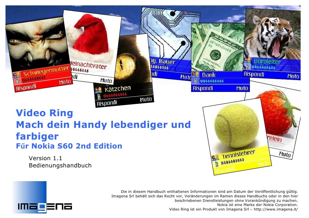 Video Ring Mach dein Handy lebendiger und farbiger Főr Nokia S60 2nd Edition    Version 1.1    Bedienungshandbuch         ...