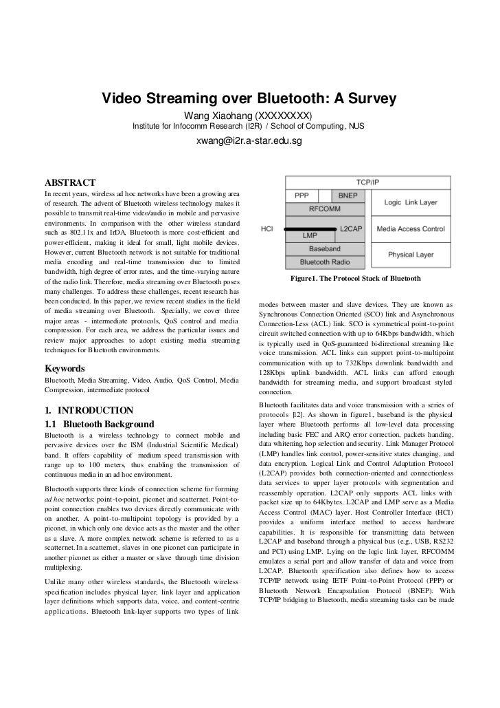 Video Streaming over Bluetooth: A Survey                                                  Wang Xiaohang (XXXXXXXX)        ...