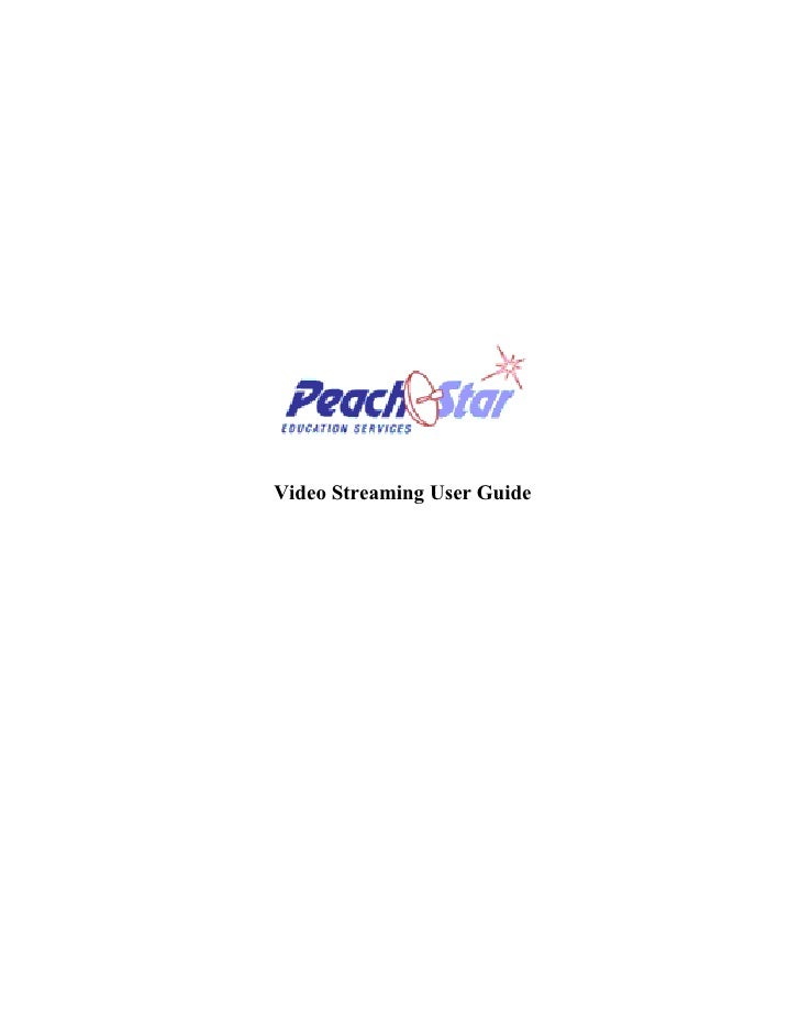 Video Streaming User Guide