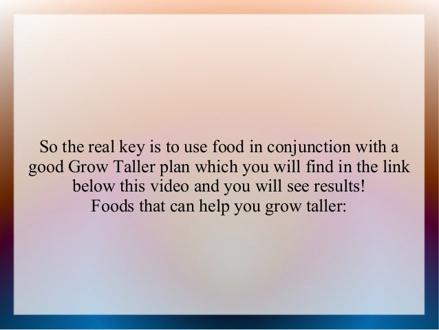 Foods To Make You Grow Taller