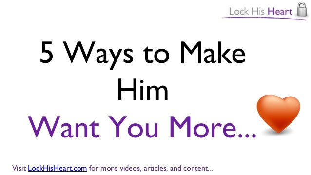 Ways to make your man want you