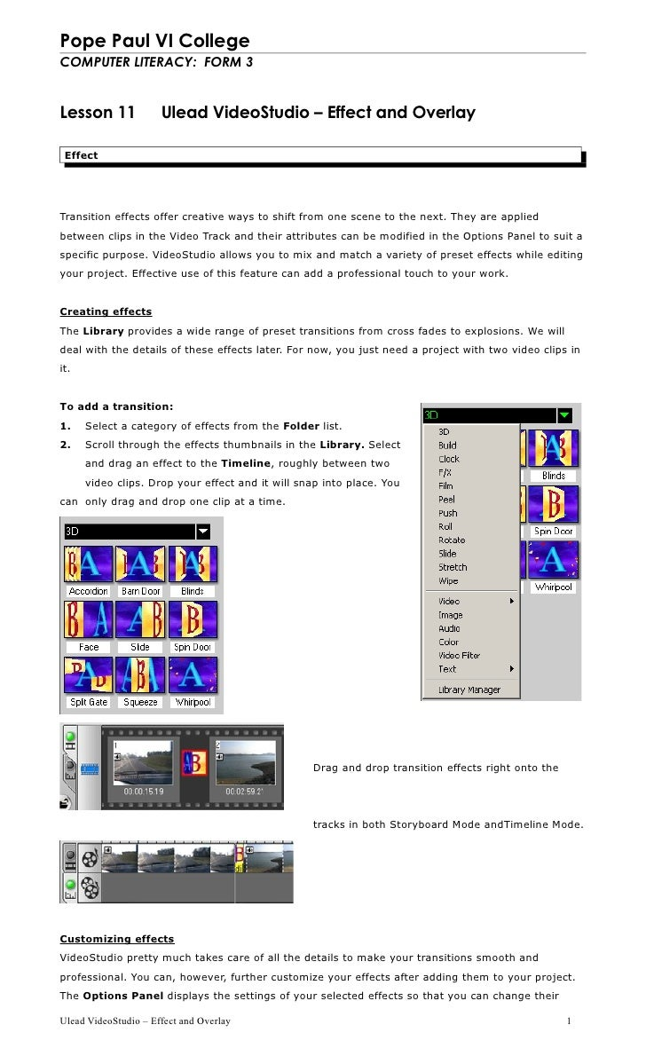Pope Paul VI College COMPUTER LITERACY: FORM 3   Lesson 11             Ulead VideoStudio – Effect and Overlay   Effect    ...