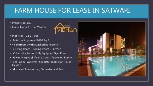 FARM HOUSE FOR LEASE IN SATWARI • Property Id: 180 • Lease Amount: 8 Lac/Month • Plot Area – 1.81 Acres • Total built up a...