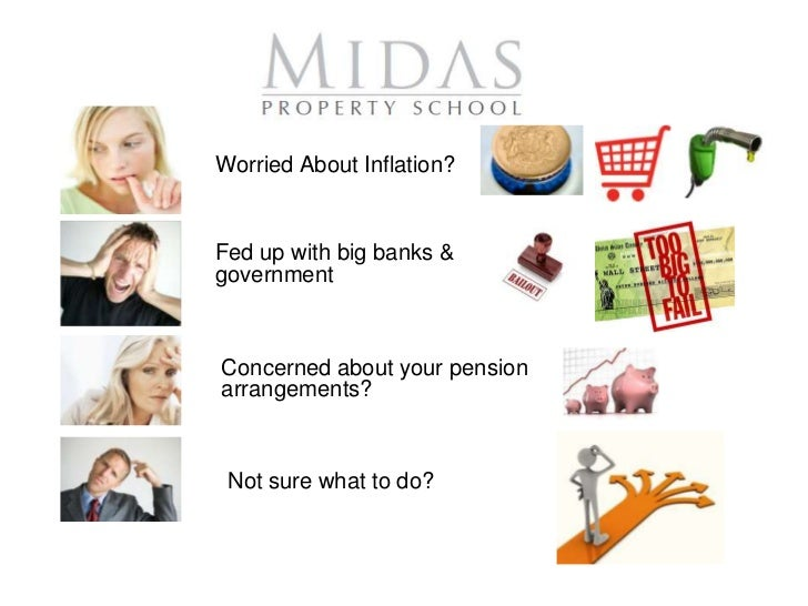 Worried About Inflation?Fed up with big banks &governmentConcerned about your pensionarrangements? Not sure what to do?
