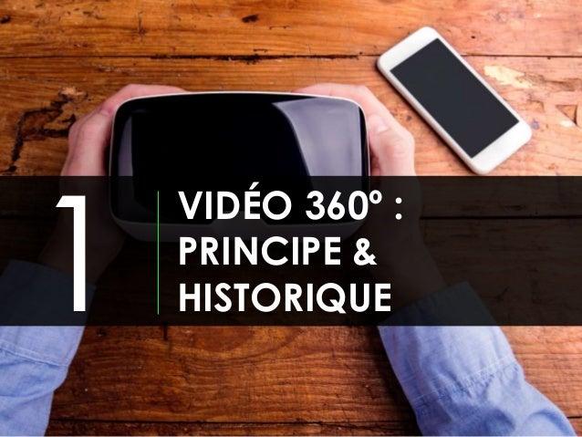 Vidéo 360°, nouvel outil d'engagement pour les marques ?  Slide 3