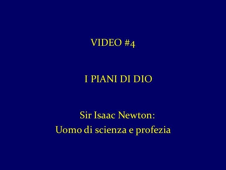 Video 4 isaac newton uomo di scienza e profezia for 1 1 2 piani di cottage storia