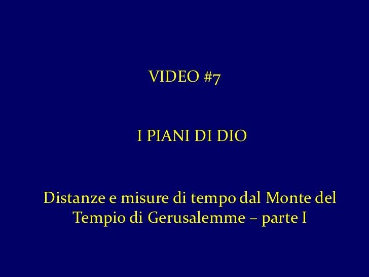 Video 7 distanze e misure di tempo dal monte del tempio for Piani di coperta del cortile