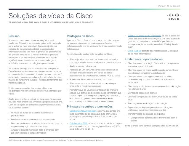 Partner At-A-Glance © 2015 Cisco and/or its affiliates. All rights reserved. This document is Cisco Confidential. For Chan...