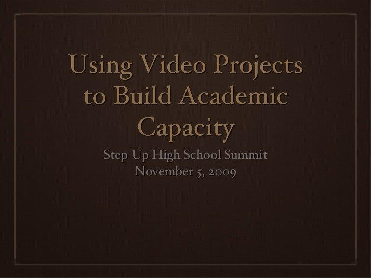 <ul><li>Step Up High School Summit </li></ul><ul><ul><li>November 5, 2009 </li></ul></ul>