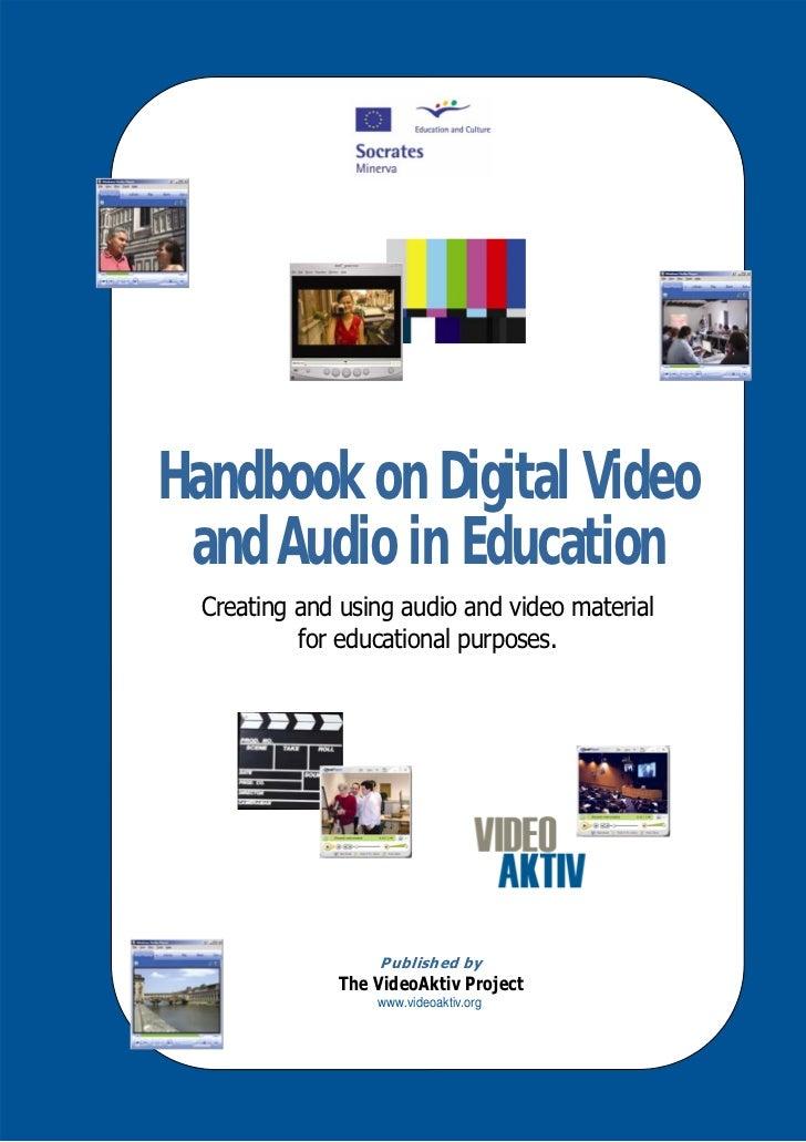 Handbook on Digital VideoHandbook on Digital Video aandAudio in Education  nd Audio in Education   Creating and using audi...