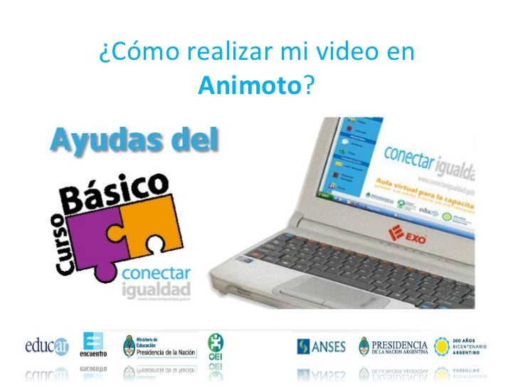 ¿Cómo realizar mi video en  Animoto ?