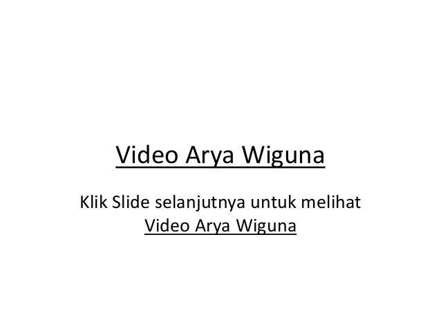 Video Arya WigunaKlik Slide selanjutnya untuk melihatVideo Arya Wiguna