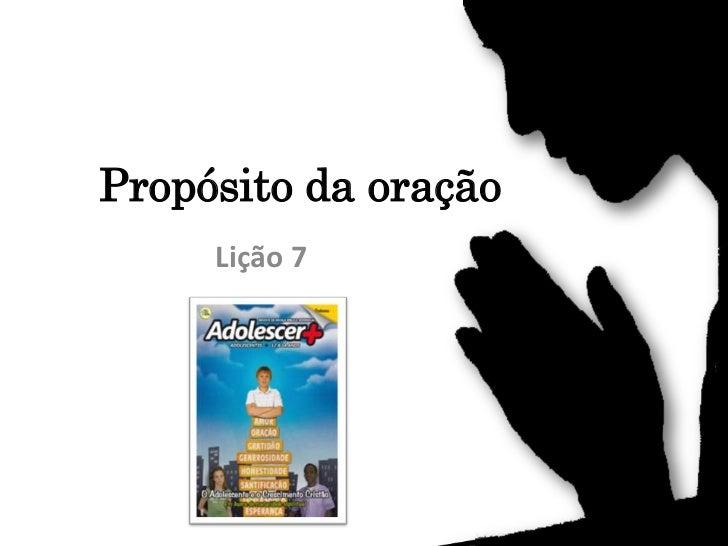 Propósito da oração     Lição 7