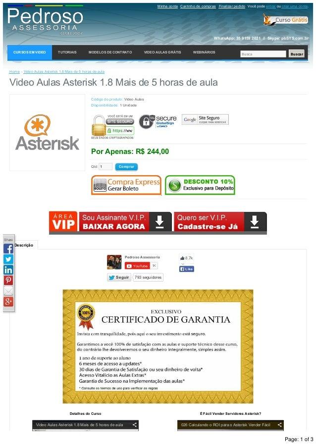 Descrição Home »VideoAulasAsterisk1.8Maisde5horasdeaula VideoAulasAsterisk1.8Maisde5horasdeaula Código...