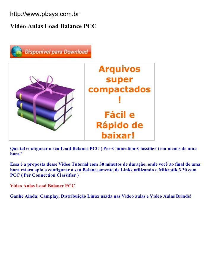 http://www.pbsys.com.brVideo Aulas Load Balance PCC                                       Arquivos                        ...