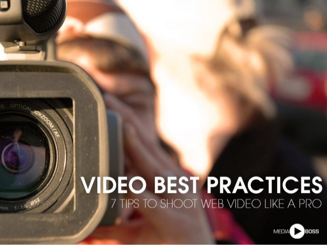 //   ¢'= '.'  I i  .    ' -' ;       1  i      IDEO BEST PRACTICES  I 7 TIPS TO SHOOT WEB VIDEO LIKE A PRO  'I  I /  _. / ...