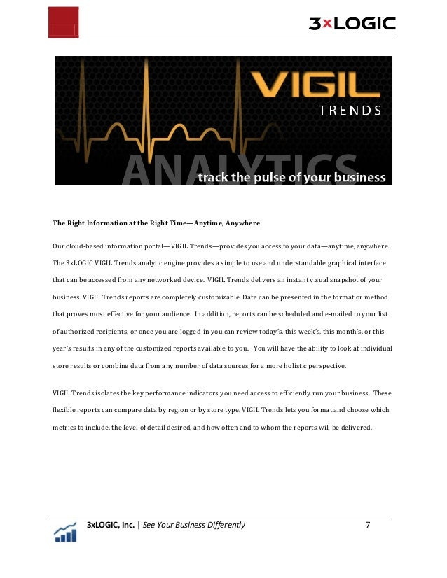 VIGIL Trends delivers: • A unified dashboard giving you access to all your key metrics • Real-time centralized data releva...