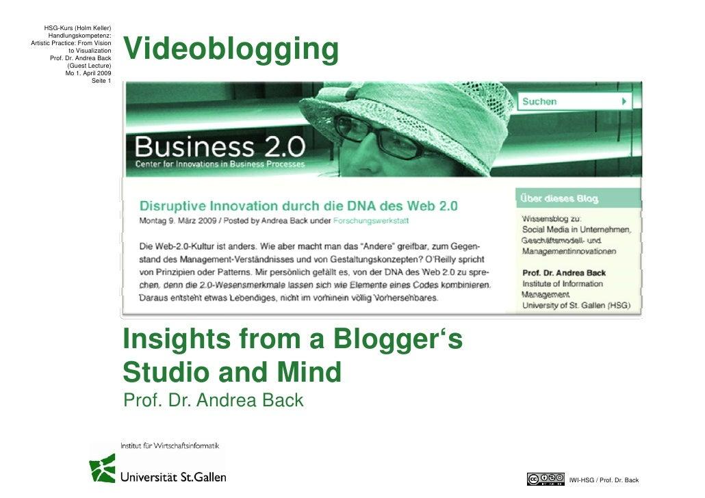 HSG-Kurs (Holm Keller)         Handlungskompetenz:                                      Videoblogging Artistic Practice: F...