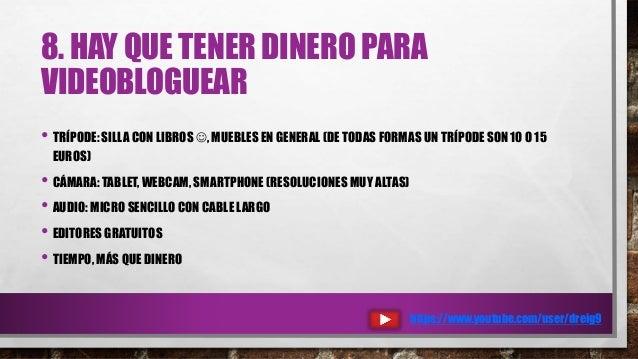 8. HAY QUE TENER DINERO PARA VIDEOBLOGUEAR • TRÍPODE: SILLA CON LIBROS ☺, MUEBLES EN GENERAL (DE TODAS FORMAS UN TRÍPODE S...