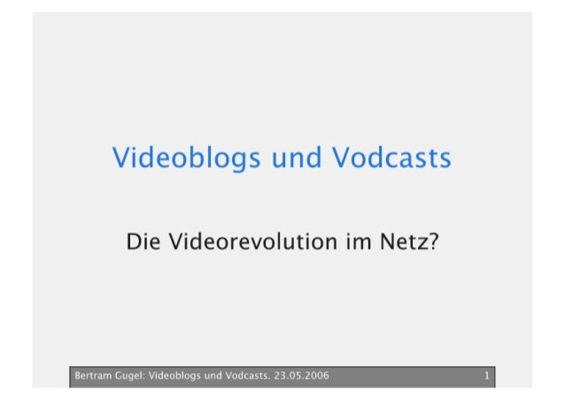 Videoblogs Und Vodcasts Bertram Gugel