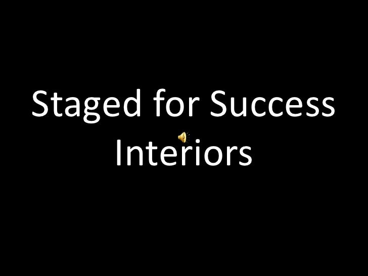 Staged for Success Interiors<br />