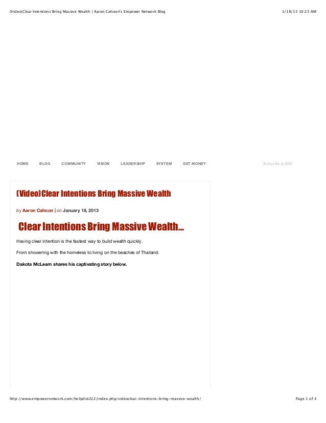(Video)Clear Intentions Bring Massive Wealth | Aaron Cahoons Empower Network Blog                           1/18/13 10:23 ...