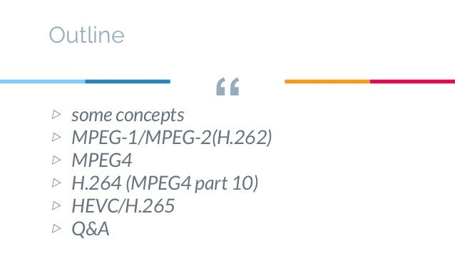 Video Compression Standards - History & Introduction Slide 2