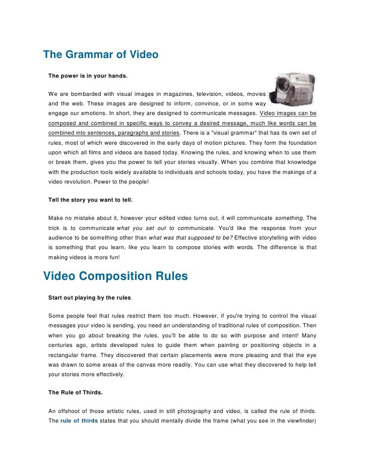 The Grammar of VideoThe power is in your hands.We are bombarded with visual images in magazines, television, videos, movie...