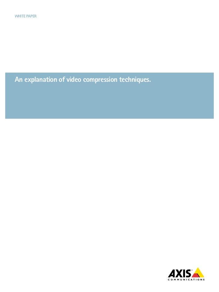 White paperan explanation of video compression techniques.