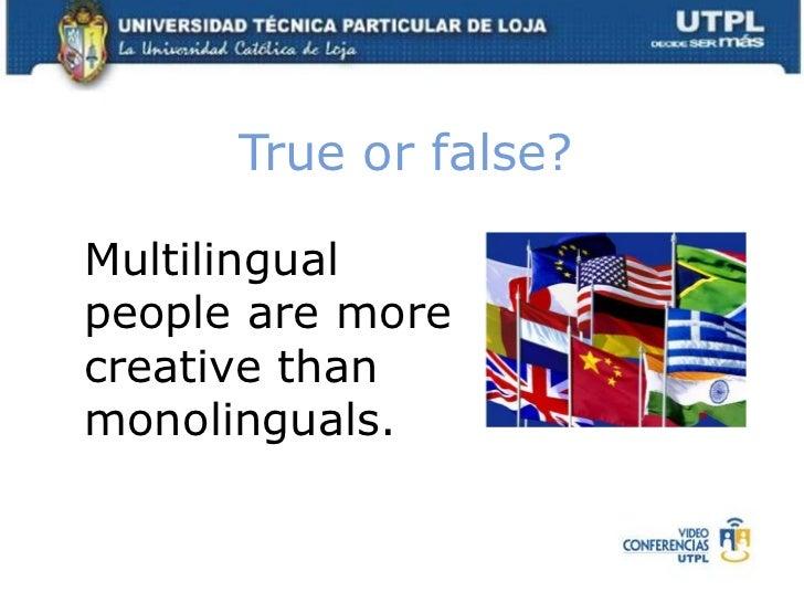 Use yourbestjudgementtoguessifthefollowingstatementsaboutlanguageacquisitionis true or false