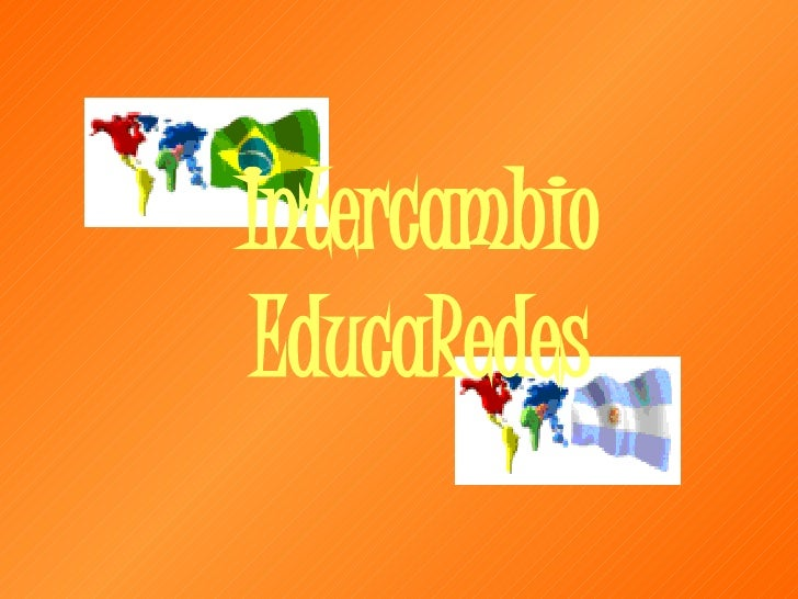 Intercambio EducaRedes