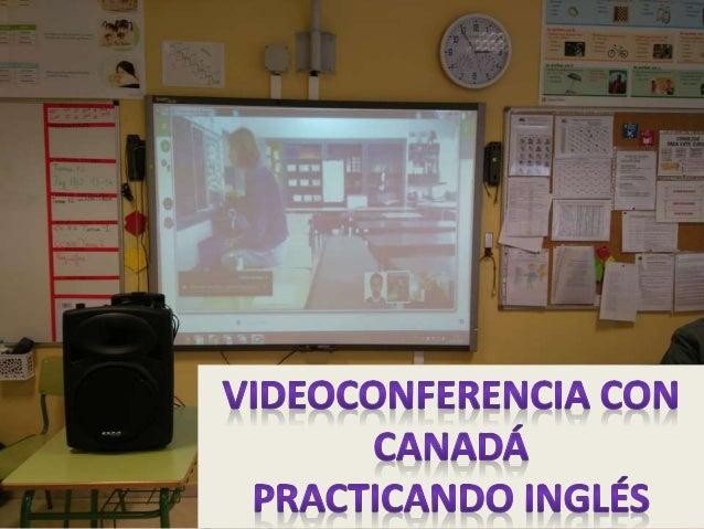 Videoconferencia  Canadá