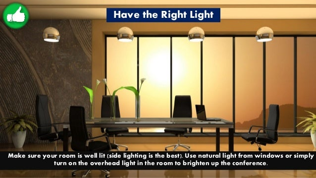 Have the Right Light Make sure your room is well lit (side lighting is the best). Use natural light from windows or simply...