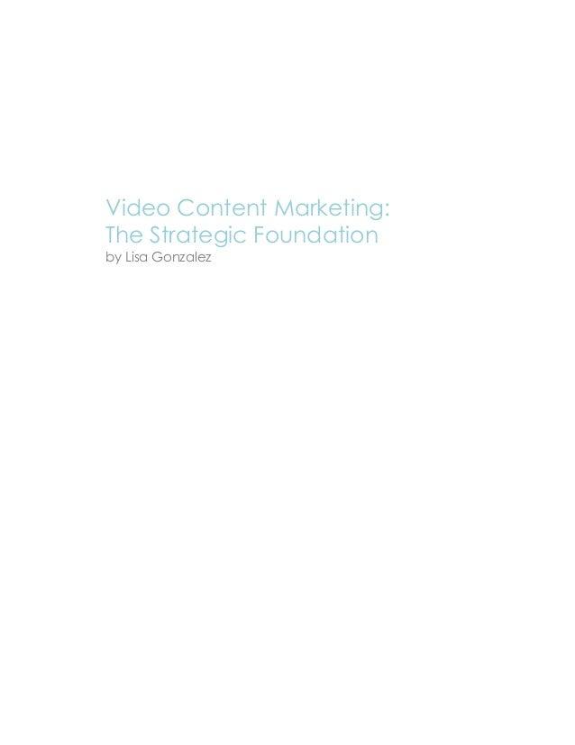 Video Content Marketing: The Strategic Foundation by Lisa Gonzalez
