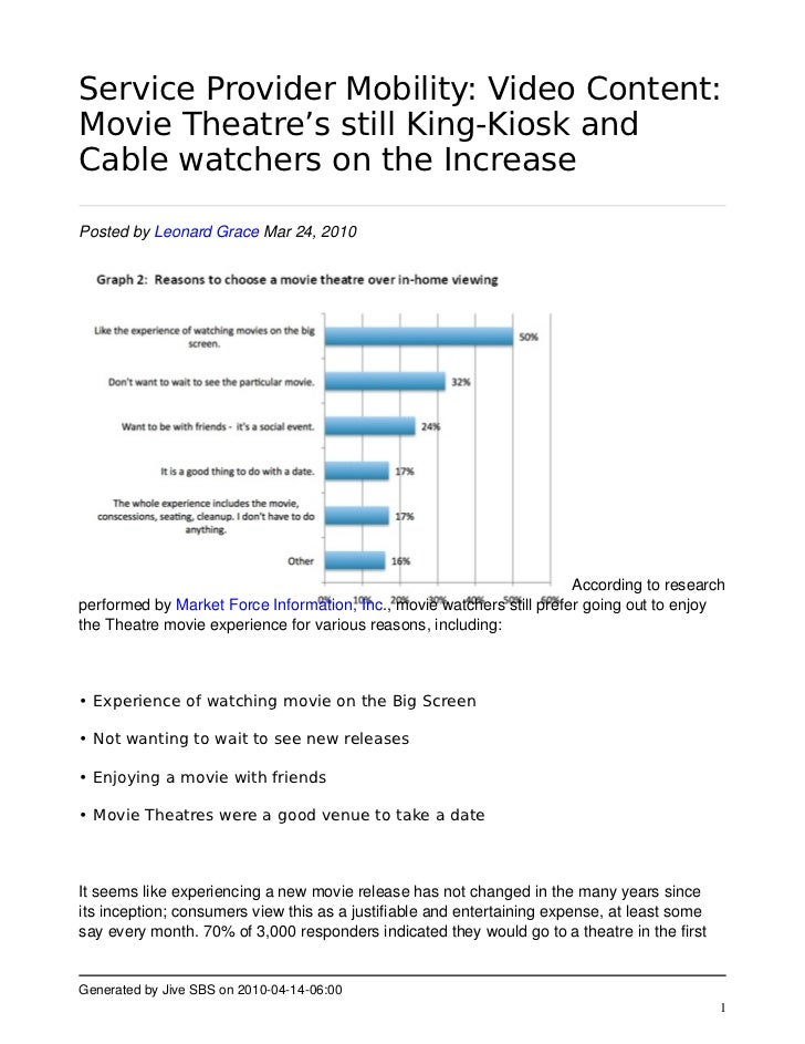 Service Provider Mobility: Video Content: Movie Theatre's still King-Kiosk and Cable watchers on the Increase  Posted by L...