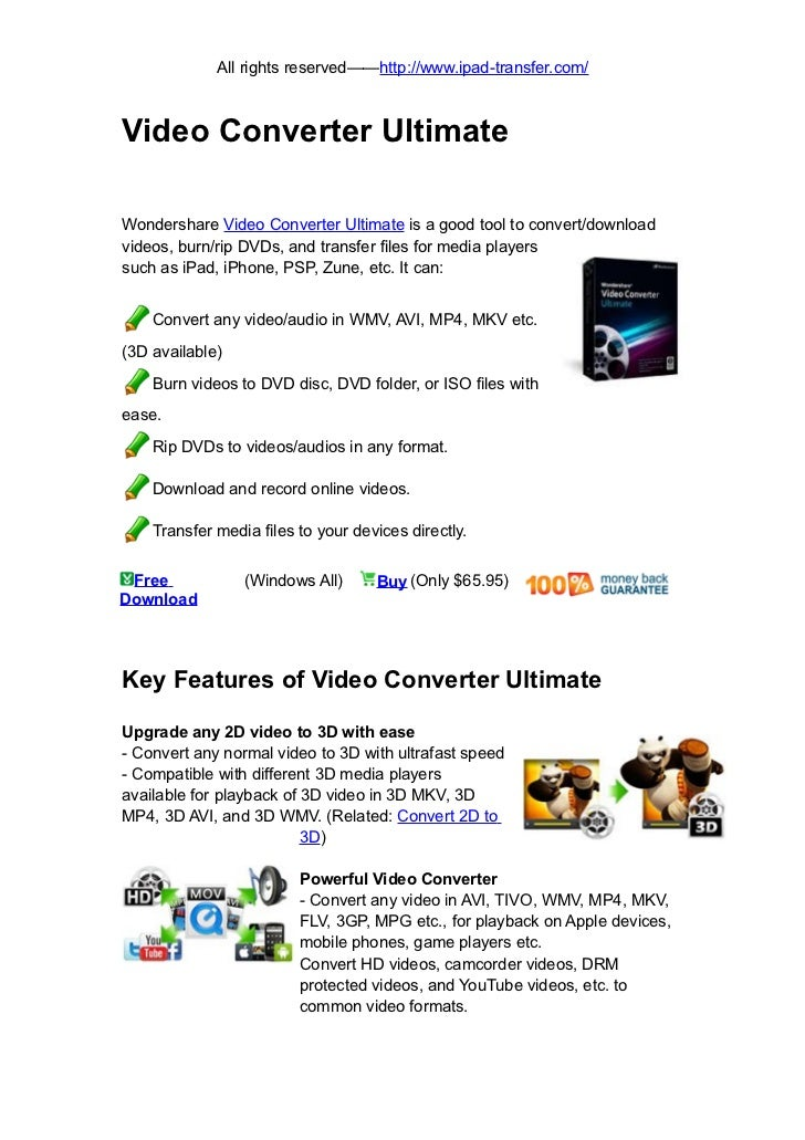 All rights reserved——http://www.ipad-transfer.com/Video Converter UltimateWondershare Video Converter Ultimate is a good t...