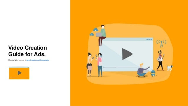 Video Creation Guide for Ads Slide 1