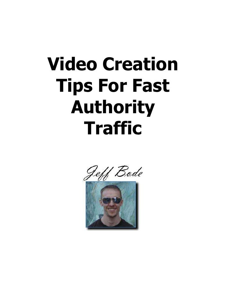 Video Creation Tips For Fast   Authority    Traffic