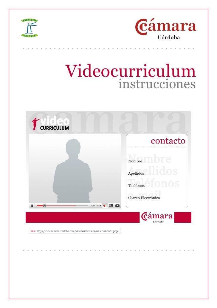 .......................................            Videocurriculum                      instrucciones     ...................