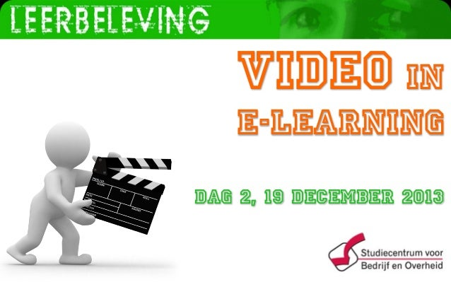 www.leerbeleving.nl  Video in  e-Learning Dag 2, 19 december 2013