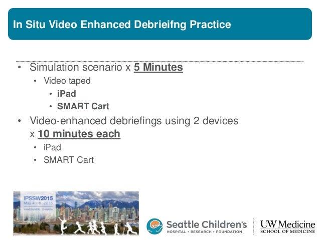 Video-enhanced debriefing during in-situ simulation