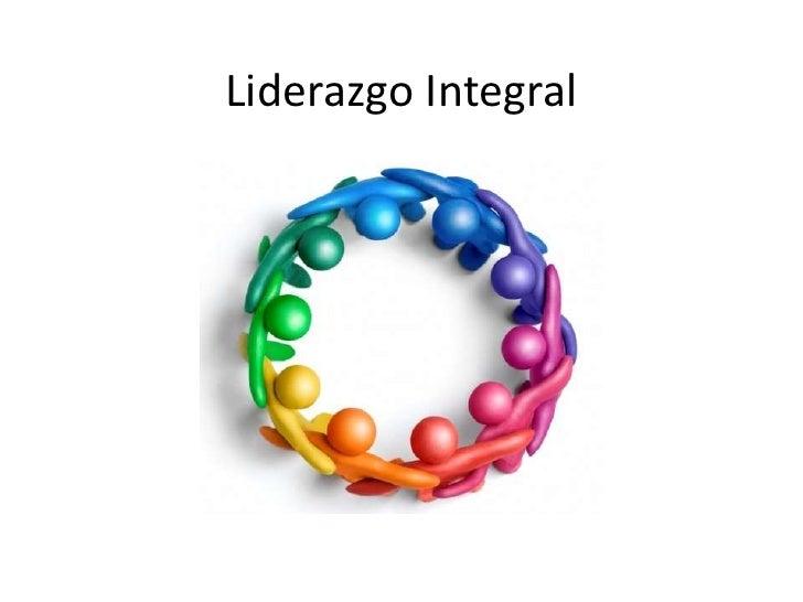 Liderazgo Integral <br />