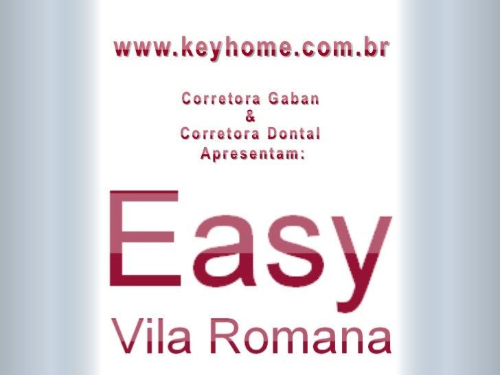 www.keyhome.com.br         Corretora Gaban                &         Corretora Dontal           Apresentam:P R O PA G A N D...