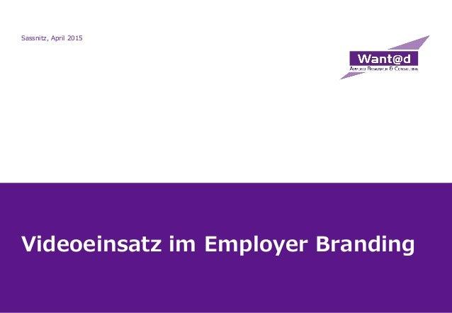 Videoeinsatz im Employer Branding Sassnitz, April 2015