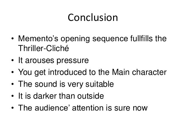 video essay memento  really inspireing 12 conclusion • memento s