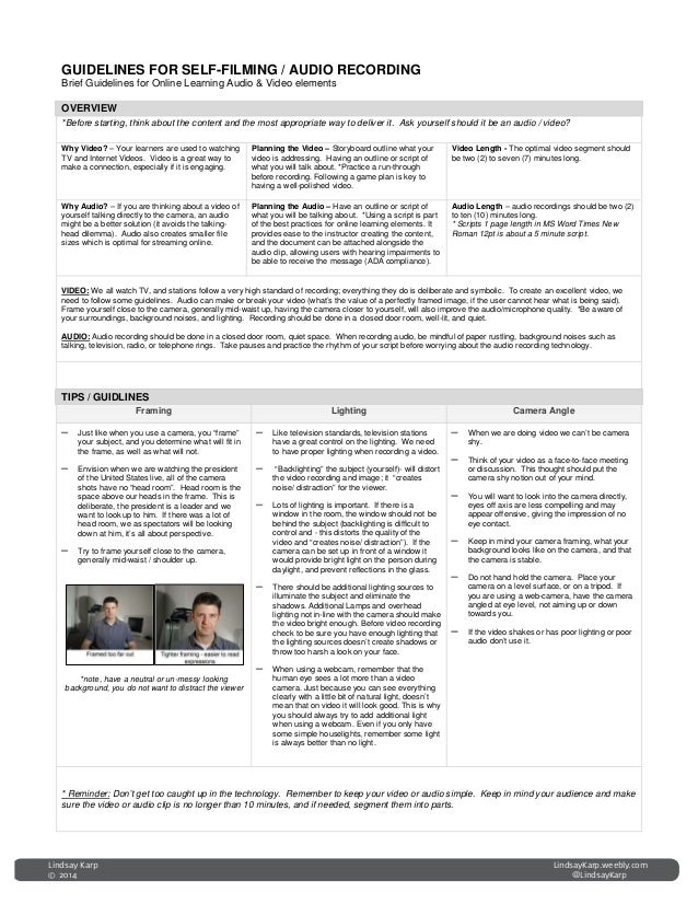 GUIDELINES FOR SELF-FILMING / AUDIO RECORDING Brief Guidelines for Online Learning Audio & Video elements OVERVIEW *Before...