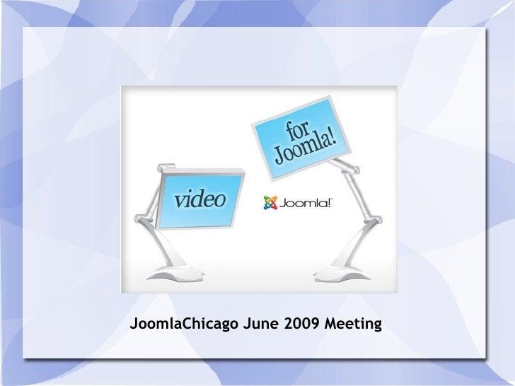 JoomlaChicago June 2009 Meeting