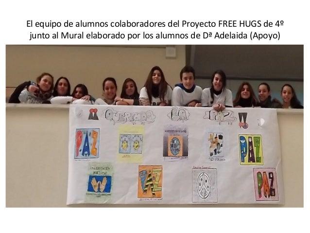 Vídeo free hugs   día de la paz (enero 2013) Slide 3