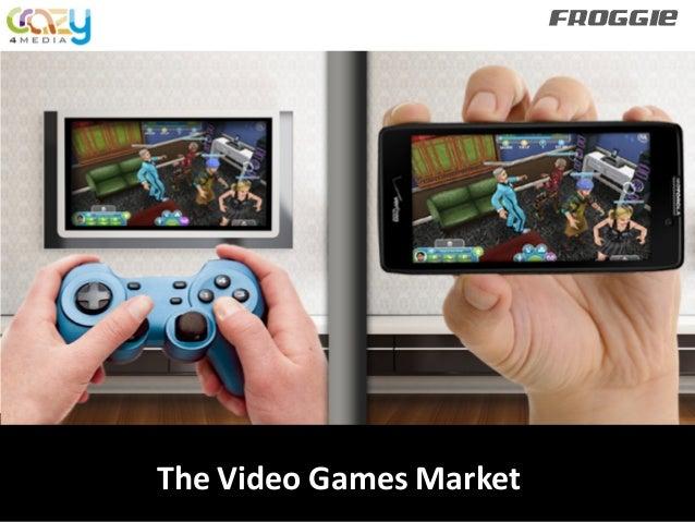 FROGGIE  The Video Games Market